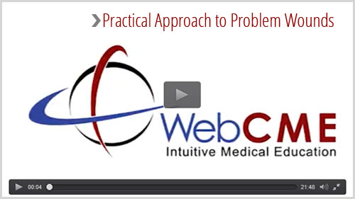 Practical Approach to Problem Wounds